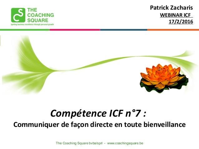"""ICF Synergie : """"Communiquer de façon directe en toute bienveillance"""" de Patrick Zacharis - SLIDEs Slide 2"""