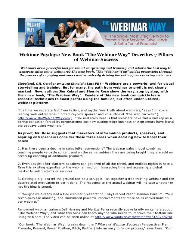 "Webinar Paydays: New Book ""The Webinar Way"" Describes 7 Pillars                      of Webinar Success Webinars are a pow..."