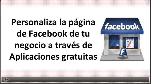 Personaliza la página de Facebook de tu negocio a través de Aplicaciones gratuitas