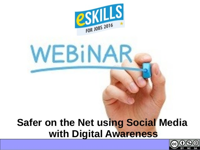 Safer on the Net using Social Media with Digital Awareness