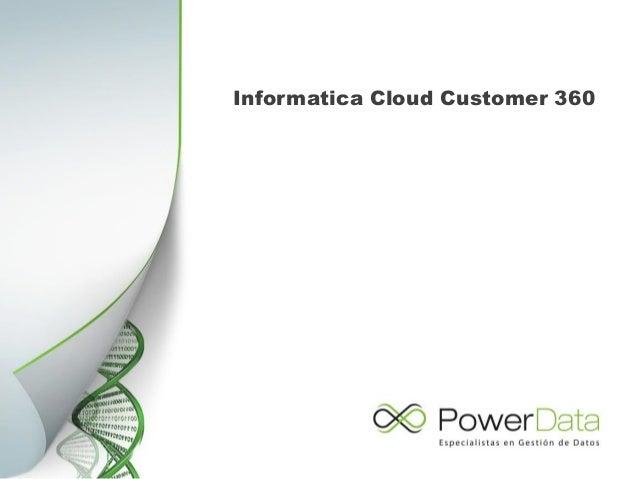 Informatica Cloud Customer 360 Slide 2