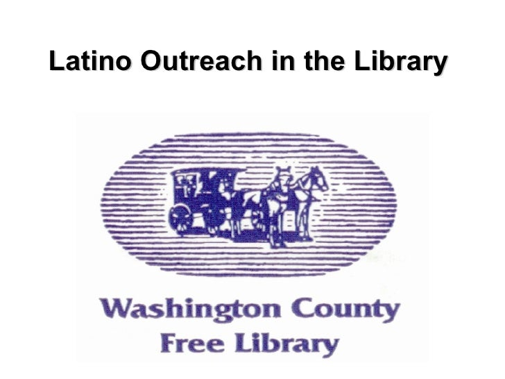 Latino Outreach in the Library