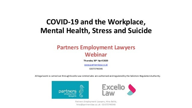 Partners Employment Lawyers, Hina Belitz, hina@partnerslaw.co.uk - 02073746546 COVID-19 and the Workplace, Mental Health, ...
