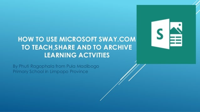 how to use sway dating app Microsoft pushes collaborative working with its latest version of office apps, push towards onedrive-based cloud sharing and collaboration and keep up to date with all the latest office offerings and can take advantage of.