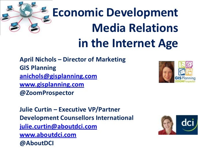 Webinar:  Economic Development Media Relationsin the Internet AgePresenters:April Nichols, Director of Marketing,         ...