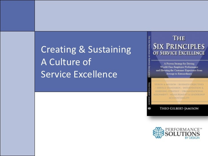 Creating & SustainingA Culture ofService Excellence
