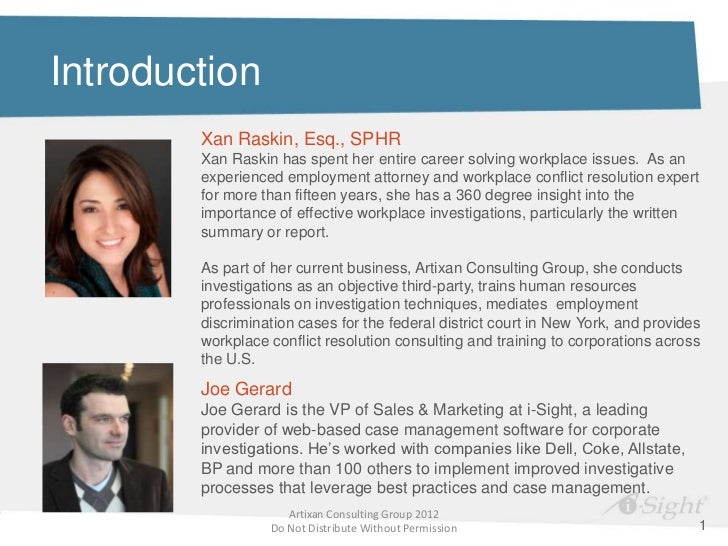 Introduction        Xan Raskin, Esq., SPHR        Xan Raskin has spent her entire career solving workplace issues. As an  ...