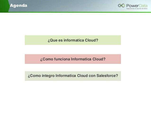 Principales retos en la integración de informatica cloud con salesforce version 3 (1) Slide 3