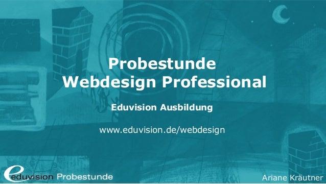 Ariane Kräutner Probestunde Webdesign Professional Eduvision Ausbildung www.eduvision.de/webdesign