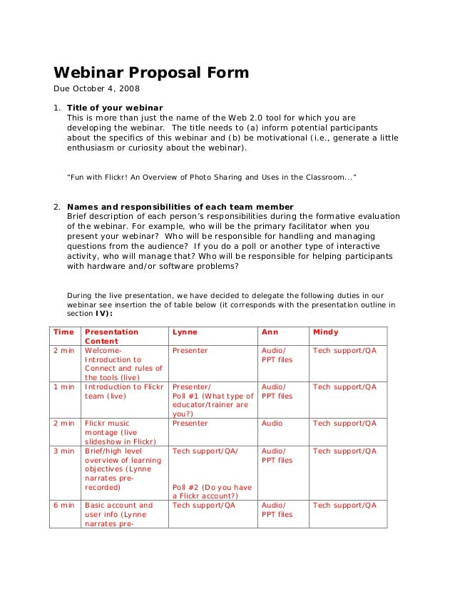 Webinar Proposal Form Due October 4, 2008 1. Title of your webinar This is more than just the name of the Web 2.0 tool for...