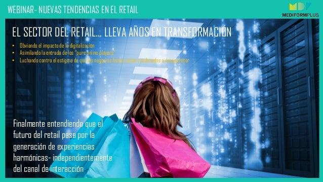 Webinar- Tendencias  Retail  Slide 3