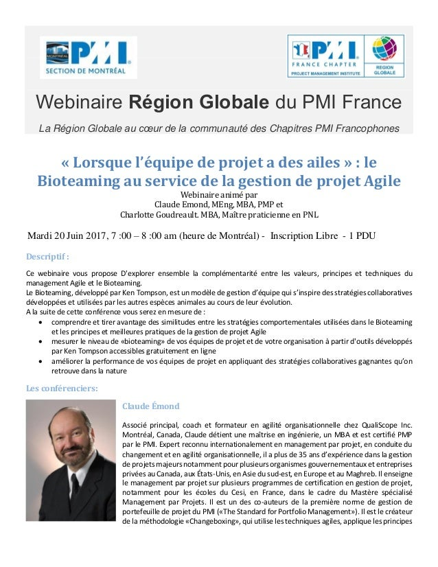 Webinaire Région Globale du PMI France La Région Globale au cœur de la communauté des Chapitres PMI Francophones « Lorsque...