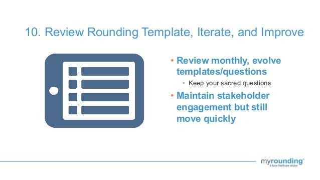 Maximize your return on rounding webinar review rounding template iterate and improve 23 maxwellsz