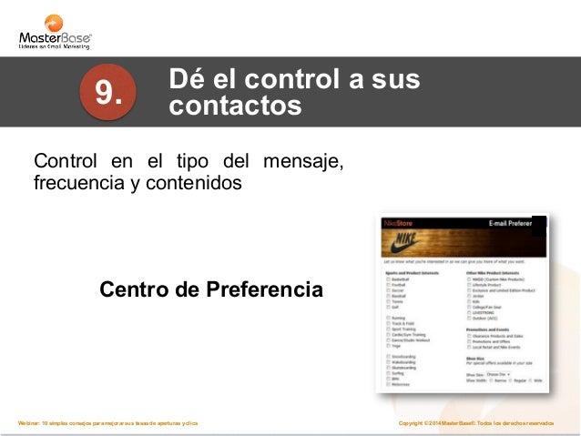 II. Cómo aumentar  su tasa de clics  Copyright © 2014 MasterBase®. Todos los Webinar: 10 simples consejos para mejorar sus...