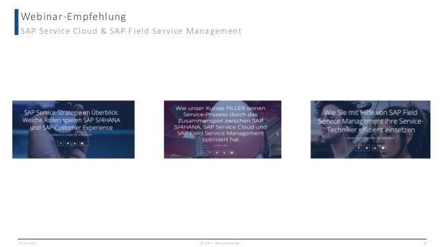Webinar-Empfehlung © 2021 - IBsolution GmbH SAP Service Cloud & SAP Field Service Management 25.02.2021 14