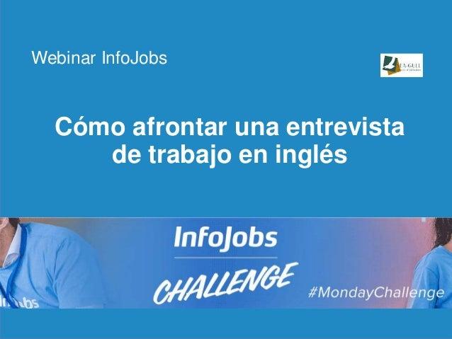 1 Cómo afrontar una entrevista de trabajo en inglés Webinar InfoJobs