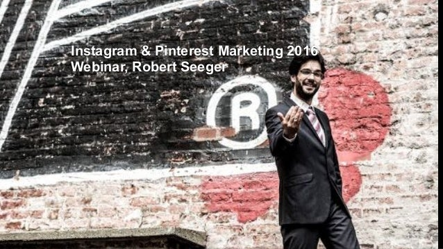 Instagram & Pinterest Marketing 2016