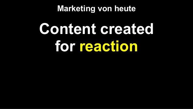 Reaction creates live content Marketing von morgen