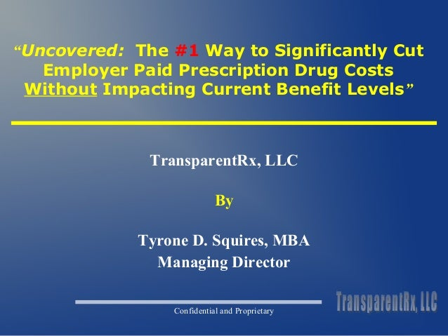 """Uncovered: The #1 Way to Significantly Cut  Employer Paid Prescription Drug Costs  Without Impacting Current Benefit Leve..."
