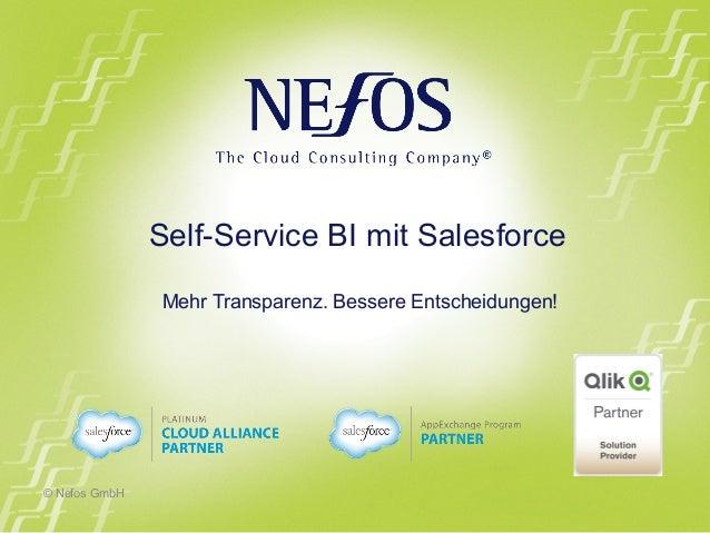 © Nefos GmbH  Self-Service BI mit Salesforce  Mehr Transparenz. Bessere Entscheidungen!