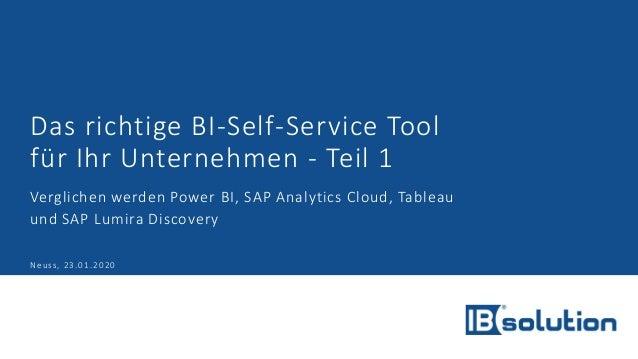 Das richtige BI-Self-Service Tool für Ihr Unternehmen - Teil 1 Verglichen werden Power BI, SAP Analytics Cloud, Tableau un...
