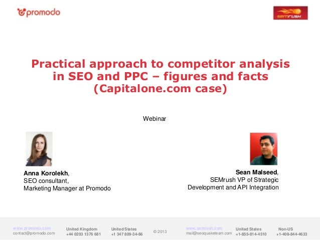 Practical approach to competitor analysis           in SEO and PPC – figures and facts                   (Capitalone.com c...