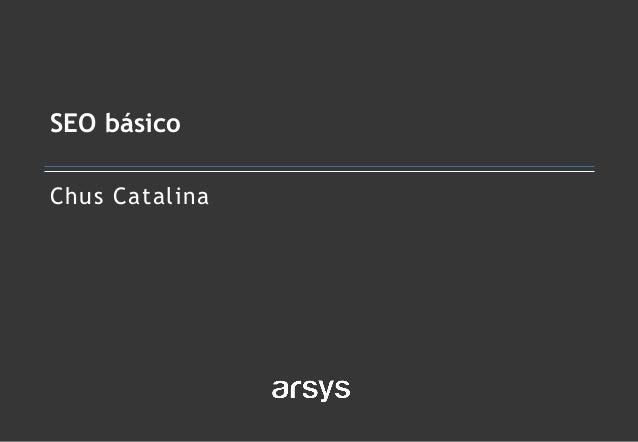 Chus Catalina SEO básico