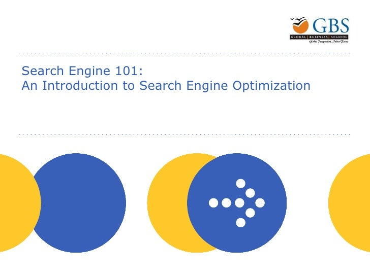 Search Engine 101:  An Introduction to Search Engine Optimization