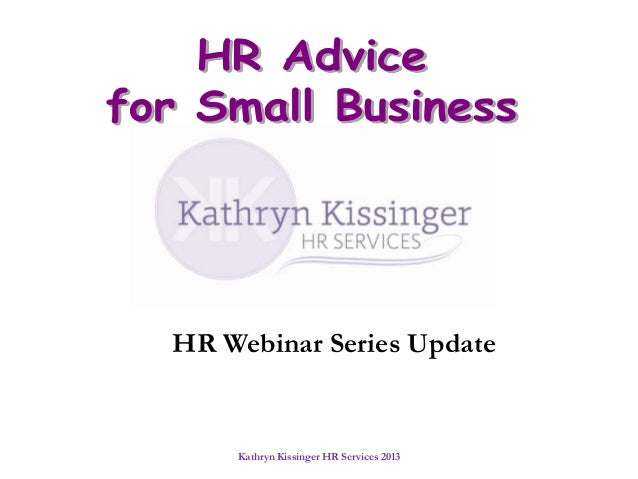 HR Webinar Series Update  Kathryn Kissinger HR Services 2013