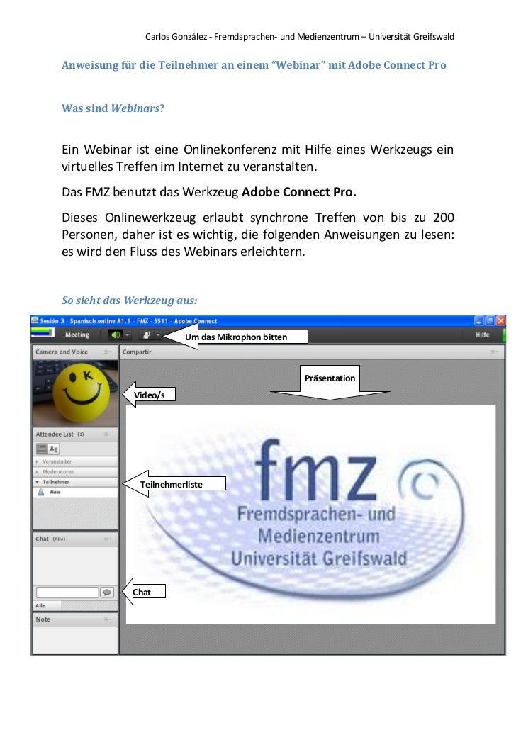 """Carlos González - Fremdsprachen- und Medienzentrum – Universität GreifswaldAnweisung für die Teilnehmer an einem """"Webinar""""..."""