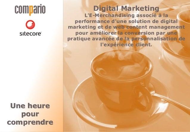 Digital Marketing                   LE-Merchandising associé à la                performance dune solution de digital     ...
