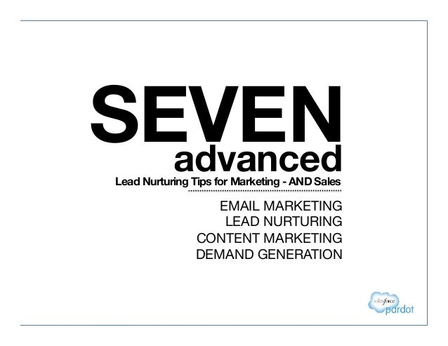7 Advanced Lead Nurturing Tips for Marketing - AND Sales Slide 3