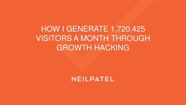 HOW I GENERATE 1,720,425 VISITORS A MONTH THROUGH GROWTH HACKING