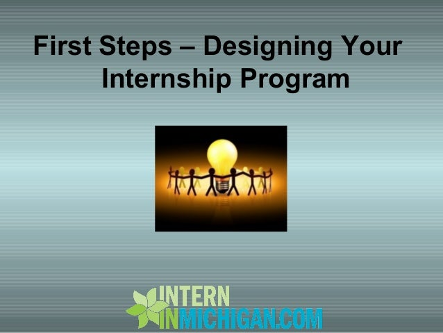 First Steps – Designing Your Internship Program