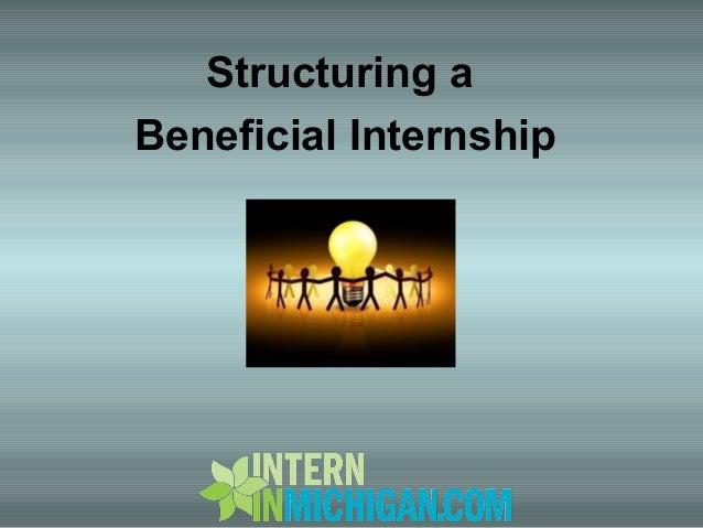 Structuring a Beneficial Internship