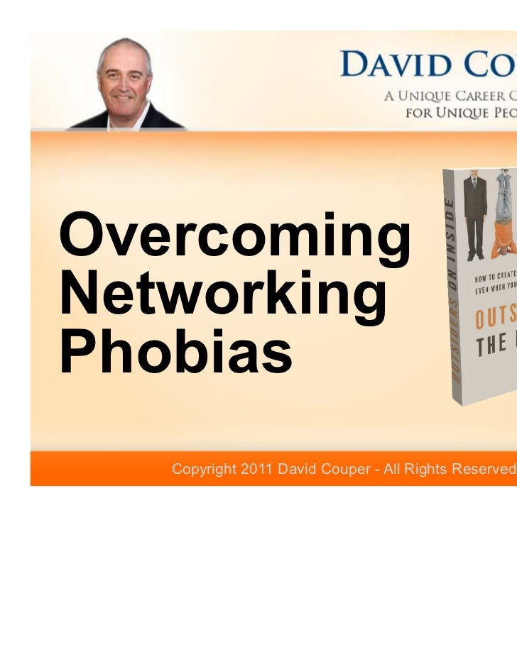 OvercomingNetworkingPhobias   Copyright 2011 David Couper - All Rights Reserved