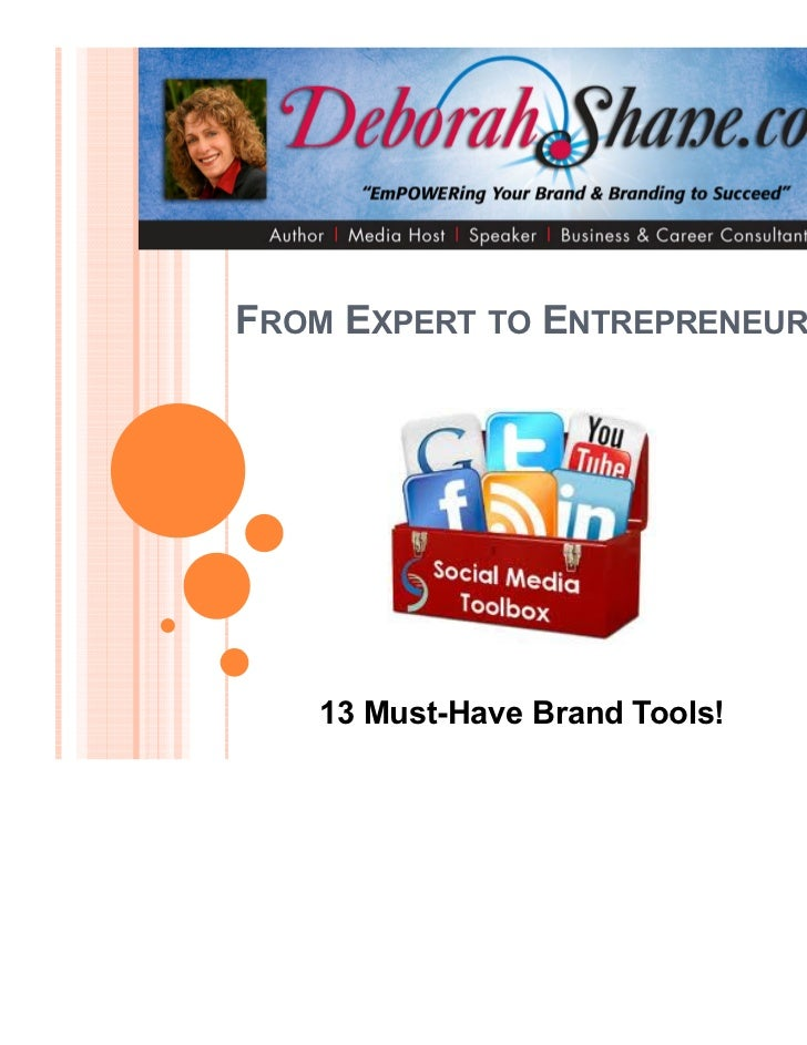 FROM EXPERT TO ENTREPRENEUR   13 Must-Have Brand Tools!