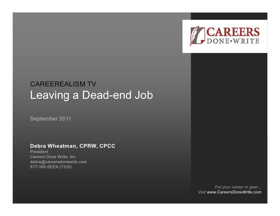 CAREEREALISM TV    Careers Done Write    Leaving a Dead-end    Networking Etiquette Job    April 22, 2011    September 201...