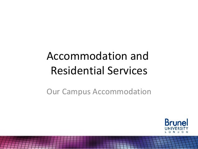 Accommodation and Residential Services Our Campus Accommodation
