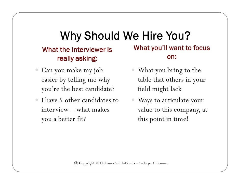 why should we hire you instead of the other applicants