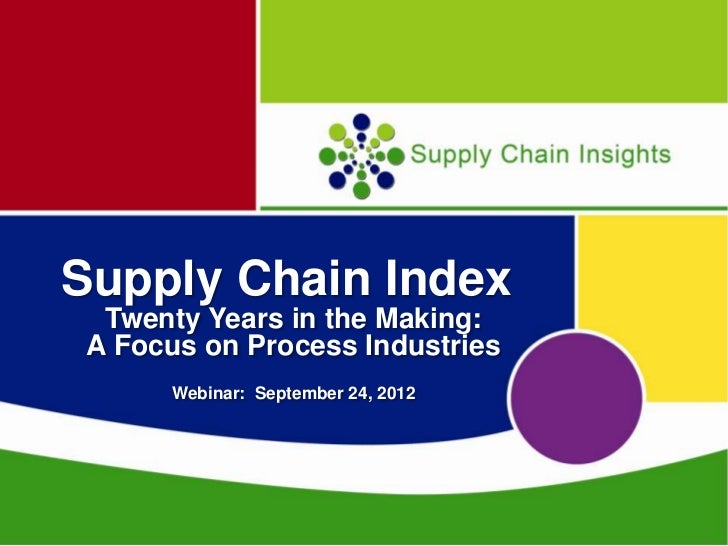 Supply Chain Insights Webinar on Supply Chain Excellence in the Process Industries