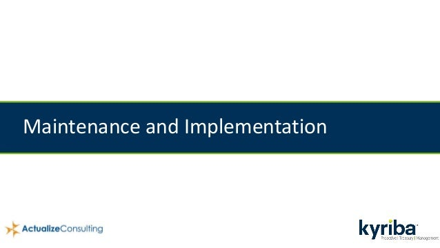 Maintenance and Implementation