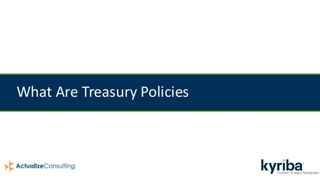 What Are Treasury Policies