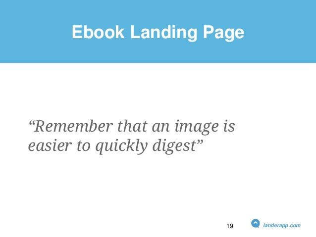 """Ebook Landing Page """"Remember that an image is easier to quickly digest"""" landerapp.com19"""