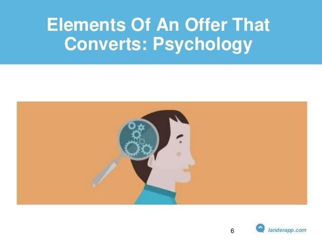 Elements Of An Offer That Converts: Psychology landerapp.com6