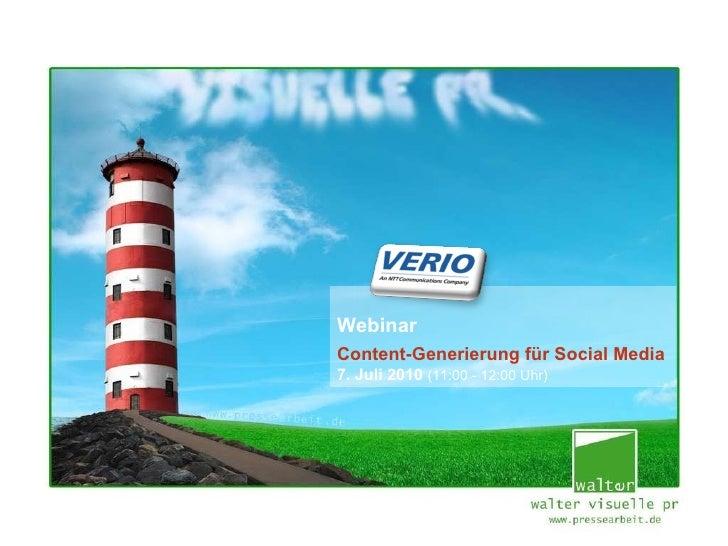 Webinar Content-Generierung für Social Media 7. Juli 2010  (11:00 - 12:00 Uhr)