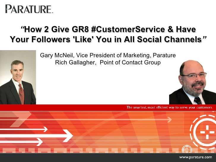 """""""How 2 Give GR8 #CustomerService & Have Your Followers 'Like' You in All Social Channels""""        Gary McNeil, Vice Preside..."""
