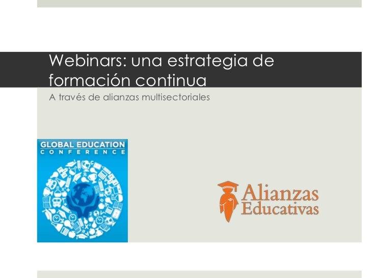 Webinars: una estrategia deformación continuaA través de alianzas multisectoriales