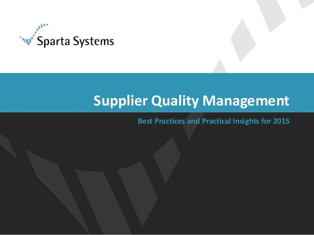 Supplier Quality Management Best Practices and Practical Insights for 2015