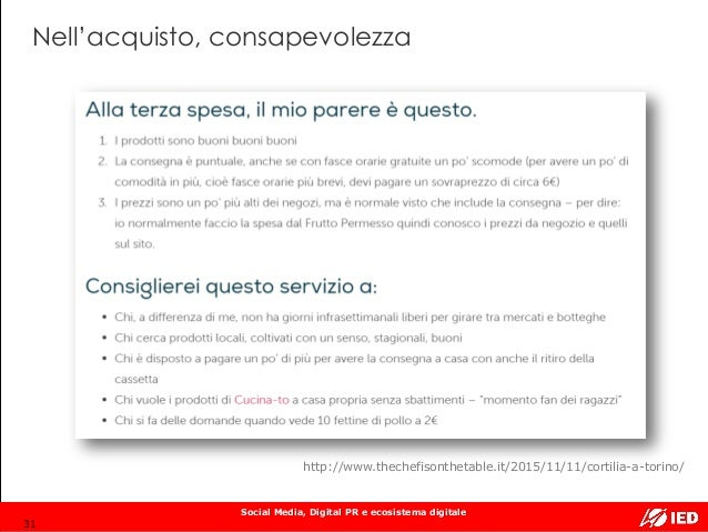 Social Media, Digital PR e ecosistema digitale Nell'acquisto, consapevolezza 31 http://www.thechefisonthetable.it/2015/11/...